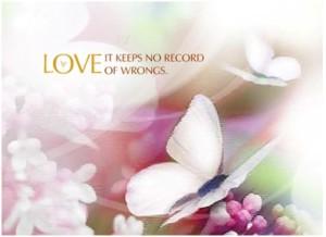 Love keeps no record of wrong